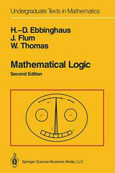 Mathematical Logic (Undergraduate Texts in Mathematics)
