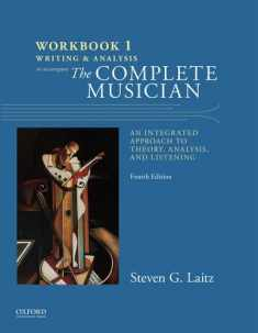 Workbook to Accompany The Complete Musician: Workbook 1: Writing and Analysis