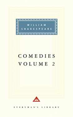 Comedies, Vol. 2 (Everyman's Library)