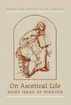 St Isaac of Nineveh on Ascetical Life (English and Syriac Edition)