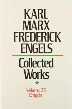 Karl Marx, Frederick Engels: Collected Works : Frederick Engels : Anti-Duhring Dialectics of Nature: 25