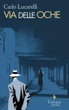 Via delle Oche (De Luca Trilogy, Book 3)