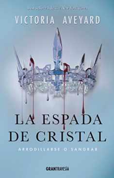 La espada de cristal (La reina roja) (Spanish Edition)