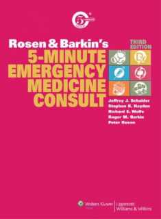 Rosen and Barkin's 5-Minute Emergency Medicine Consult (5-Minute Consult)