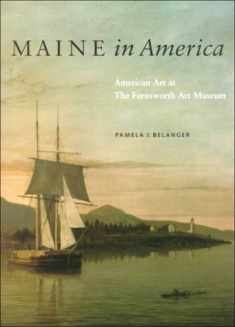 Maine in America: American Art at The Farnsworth Art Museum