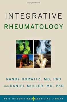 Integrative Rheumatology (Weil Integrative Medicine Library)