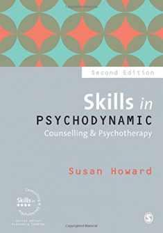 Skills in Psychodynamic Counselling & Psychotherapy (Skills in Counselling & Psychotherapy Series)