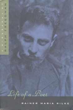 Life of a Poet: Rainer Maria Rilke