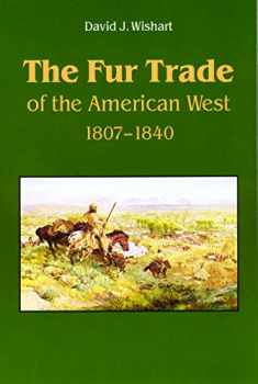 The Fur Trade of the American West: A Geographical Synthesis