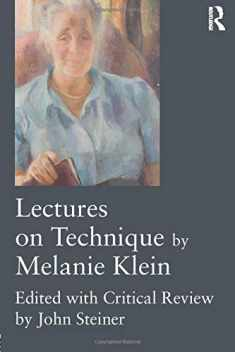 Lectures on Technique by Melanie Klein