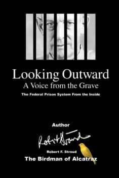 Looking Outward: A Voice from the Grave (Volume 1)