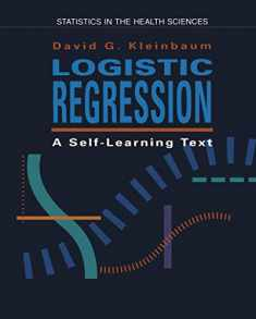 Logistic Regression: A Self-Learning Text (Springer Series in Statistics. Statistics in the Health Sciences.)