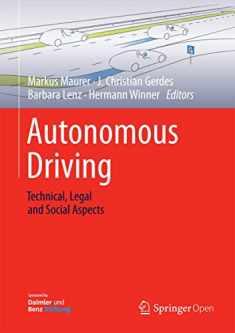 Autonomous Driving: Technical, Legal and Social Aspects