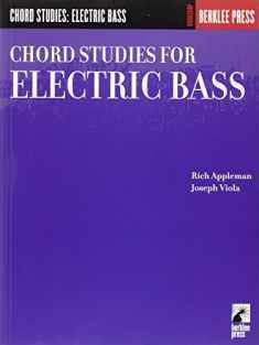 Chord Studies for Electric Bass: Guitar Technique (Workshop (Berklee Press))