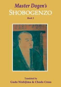 Master Dogen's Shobogenzo, Book 3