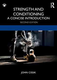 Strength and Conditioning: A Concise Introduction