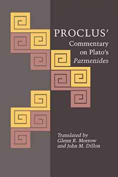 Proclus' Commentary on Plato's Parmenides