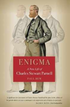 Enigma: A New Life of Charles Stewart Parnell