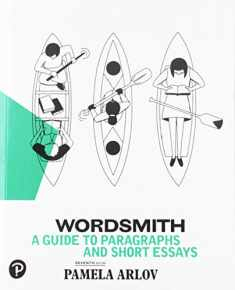 Wordsmith: A Guide to Paragraphs & Short Essays