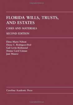 Florida Wills, Trusts, and Estates: Cases and Materials, 2nd