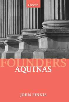 Aquinas: Moral, Political, and Legal Theory (Modern Social & Political Philosophies) (Founders of Modern Political and Social Thought)