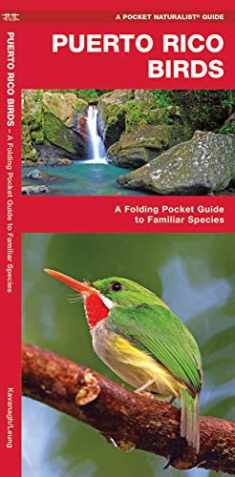 Puerto Rico Birds: A Folding Pocket Guide to Familiar Species (Wildlife and Nature Identification)