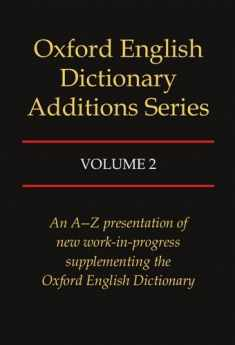 Oxford English Dictionary Additions Series, Vol. 2