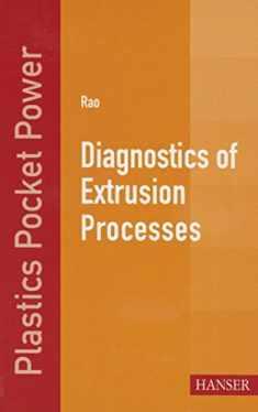 Diagnostics of Extrusion Processes (Plastics Pocket Power)