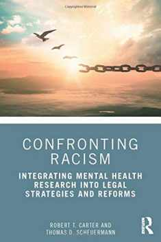 Confronting Racism: Integrating Mental Health Research into Legal Strategies and Reforms