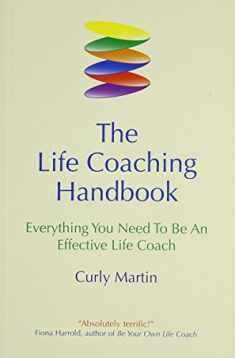 The Life Coaching Handbook
