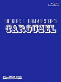 Carousel: Vocal Score - Revised Edition (CHANT)
