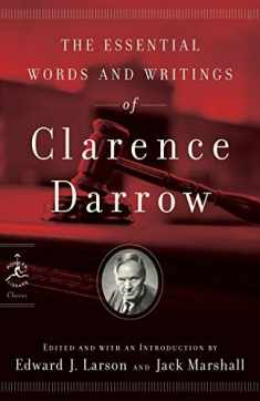 The Essential Words and Writings of Clarence Darrow (Modern Library Classics)