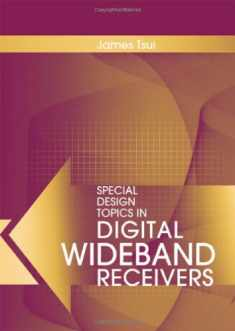 Special Design Topics in Digital Wideband Receivers (Artech House Radar Library (Hardcover))