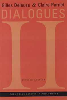 Dialogues II (European Perspectives: A Series in Social Thought and Cultur)