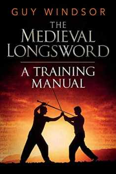 Mastering the Art of Arms, Vol. 2: The Medieval Longsword