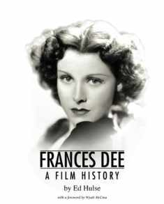 Frances Dee: A Film History