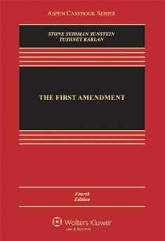 The First Amendment, Fourth Edition (Aspen Casebook Series)