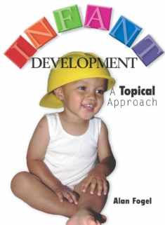 Infant Development: A Topical Approach