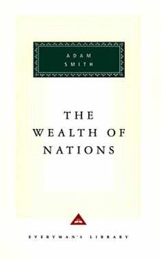 The Wealth of Nations (Everyman's Library)