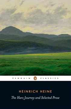 The Harz Journey and Selected Prose (Penguin Classics)