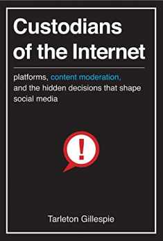 Custodians of the Internet: Platforms, Content Moderation, and the Hidden Decisions That Shape Social Media