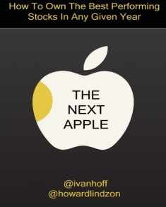 The Next Apple: How To Own The Best Performing Stocks In Any Given Year