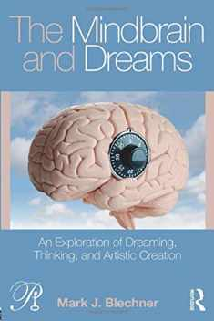 The Mindbrain and Dreams (Psychoanalysis in a New Key Book Series)