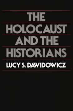 The Holocaust and the Historians