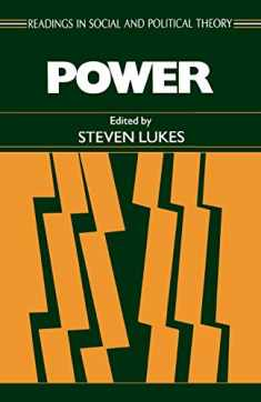 Power (Readings in Social and Political Theory, No. 4)