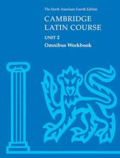 Cambridge Latin Course Unit 2 Omnibus Workbook North American edition (North American Cambridge Latin Course) by North American Cambridge Classics Project (2001) Paperback