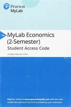 MyLab Economics with Pearson eText -- Access Card -- for Economics