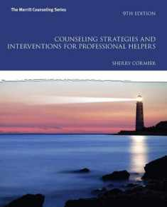Counseling Strategies and Interventions for Professional Helpers (Mycounselinglab)