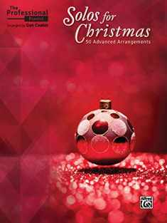 The Professional Pianist -- Solos for Christmas: 50 Advanced Arrangements