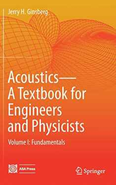 Acoustics-A Textbook for Engineers and Physicists: Volume I: Fundamentals
